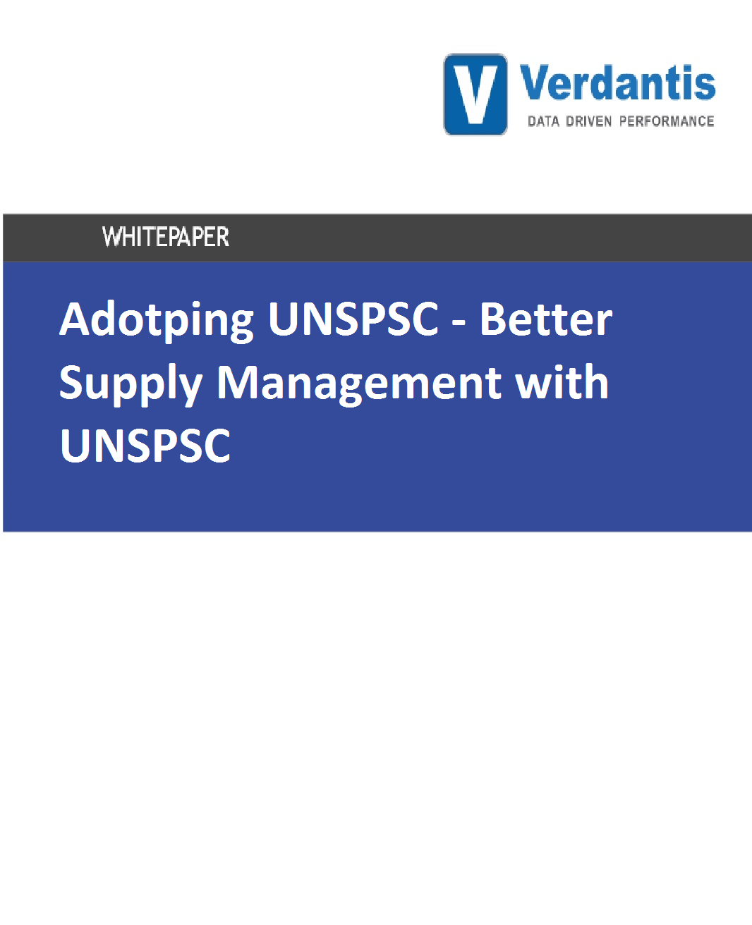 Adopting UNSPSC - Better Supply Management with UNSPSC